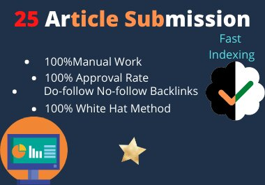 I Will Manually Submit Article 25 HQ Article Submission Website & Approved Link Report In 24 h