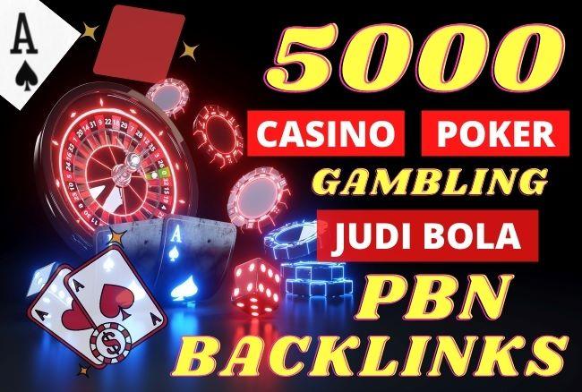 Build 5000 CASINO,  POKER,  GAMBLING,  JUDI BOLA Backlinks for ranking