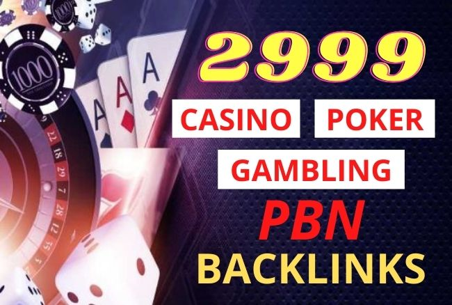 2999 Casino,  Poker,  Gambling High Quality PBN Backlinks for rank your website on google 1st page