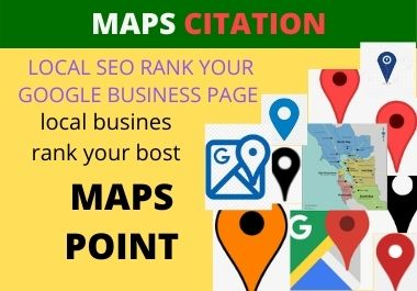 Manually create 100 google point maps citation for ranking your business google page