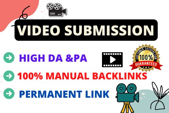 Live 100 Video Submission high authority permanent backlinks high da video sharing website for 5