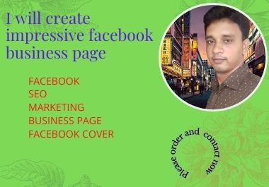 I wil create impressive facebook business page