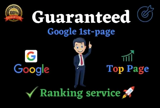Offer for you Guaranteed Google 1st Page Ranking with Whit Hat Link Building