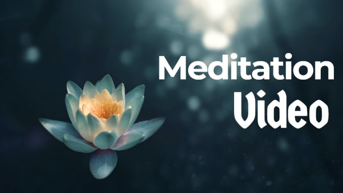 I will create 3 hours meditation relaxing music videos for you