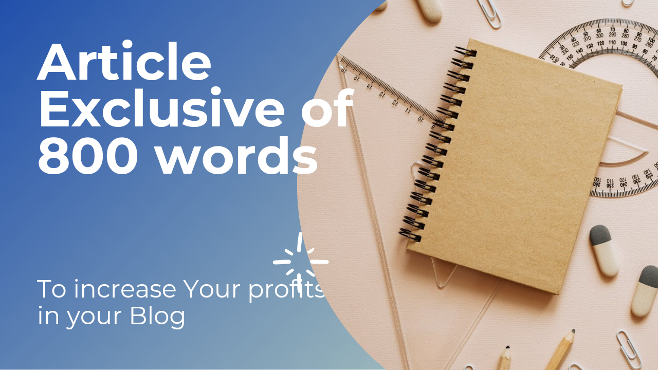 An exclusive article that is not published by anyone to increase your Blog profits