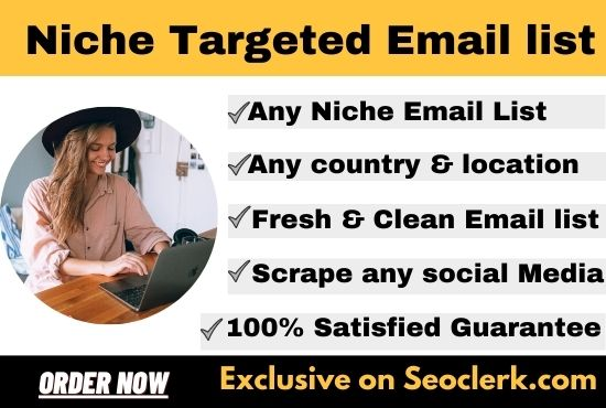 I will give you 3k niche targeted valid email list