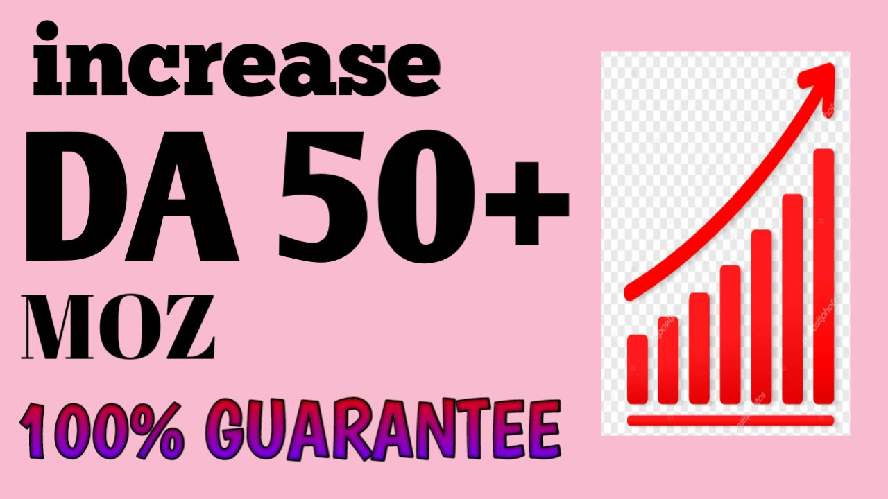increase moz da domain authority 50 plus in monthly seo service