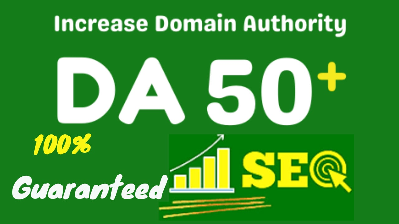 increase domain authority moz DA 50 plus with high quality