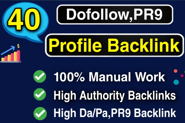 I will create manually 40 High DA/PA, PR9 full Dofollow Profile Backlink