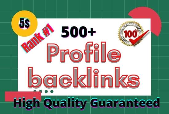 I will manually create 500 high authority SEO profile backlinks