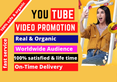 Organic Fast,  Best Quality YouTube Video SEO & Promotion lifetime