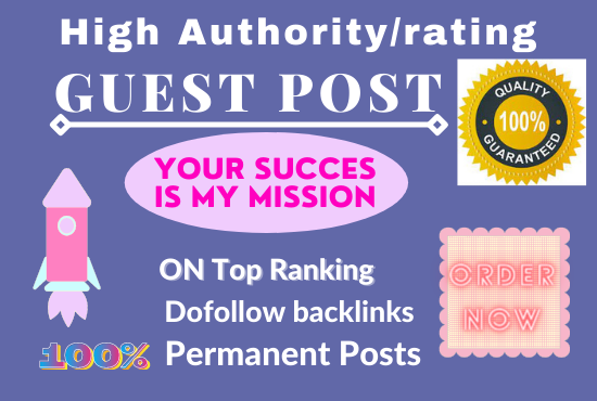 I will do high da and traffic guest post with do follow backlink