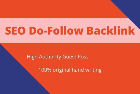 I will do high authority SEO Do-follow Back links and Guest post