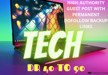 I will do High DA guest post tech on HQ sites
