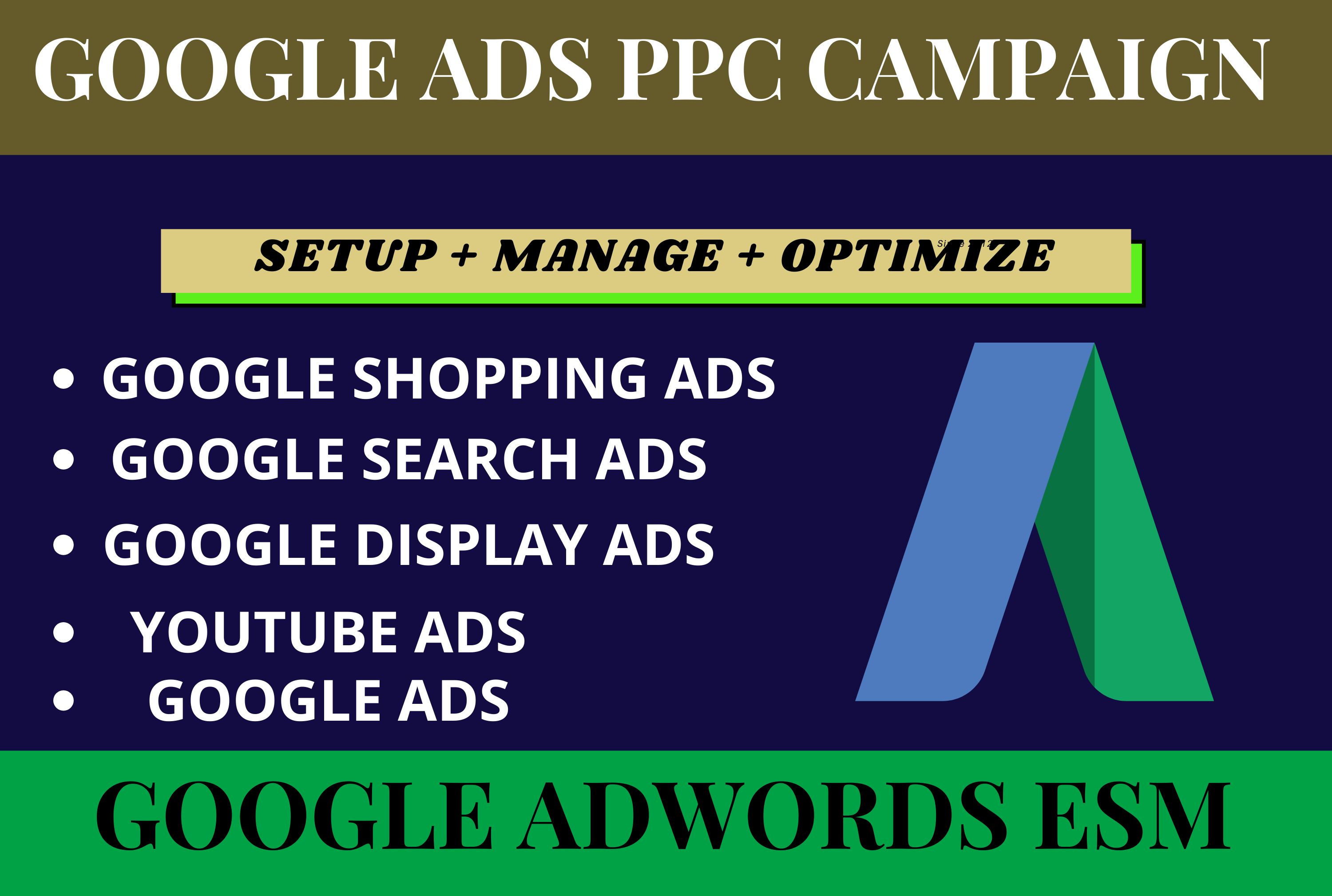 i will create and setup your Google all ads campaign