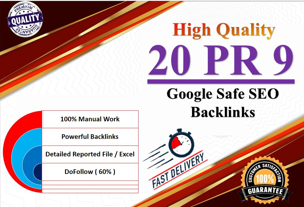 Create 20 PR9 Google safe SEO Backlinks for Ranking your Website