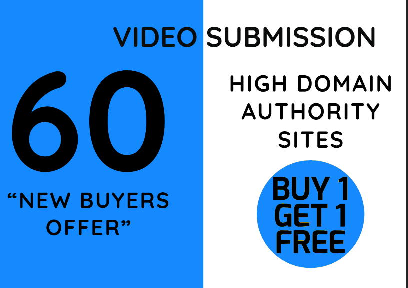 Create 60 video submission backlinks from top site share or post
