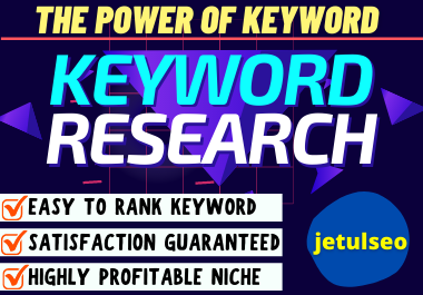 I will do targeted keyword research that actually Ranks