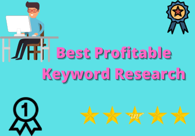 I will do Excellent SEO keyword Research for your Business