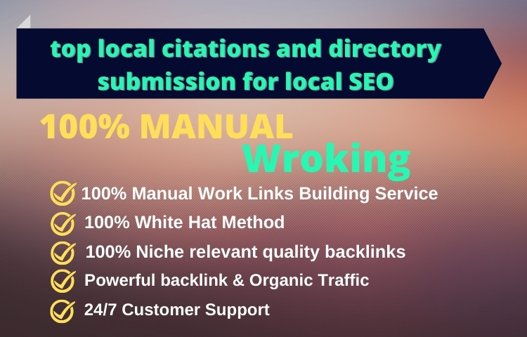 I will do top local citations and directory submission for local SEO