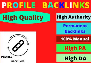 I will Create 30 profiles backlinks high authority do-follow backlinks