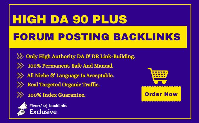 I will create high da 90 plus forum posting backlinks dofollow and permanent
