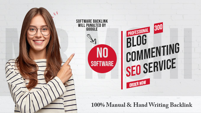 300 High Quality Do-Follow Manual Blog Comments Backlinks