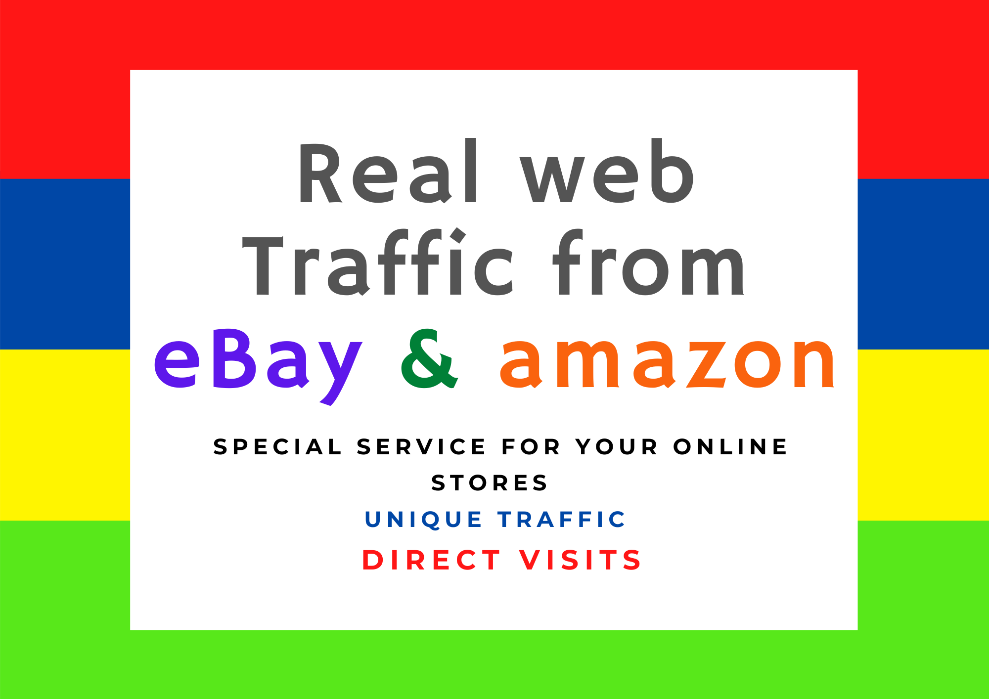 Provide Real Visitors from Amazon & eBay web traffic to your online Stores