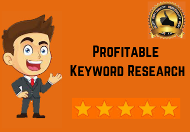 I will do best profitable keyword research for your business