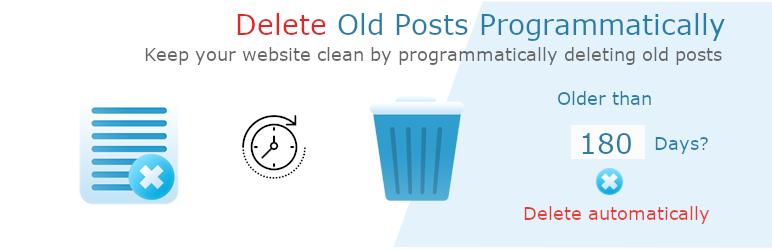 Auto delete old Posts Programmatically