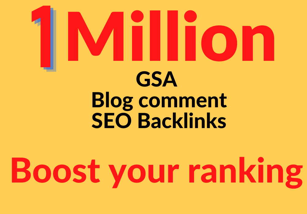 I will provide 1 million GSA blog comment backlinks for boost your ranking