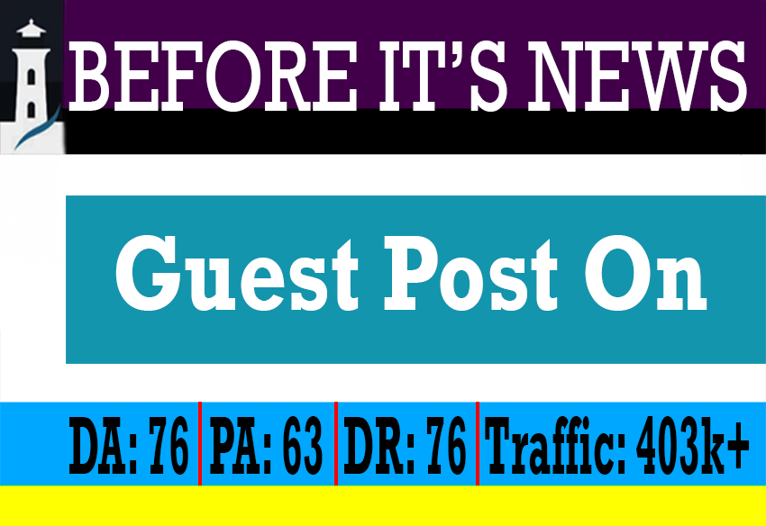 I will write and publish guest post on beforeitnews. com