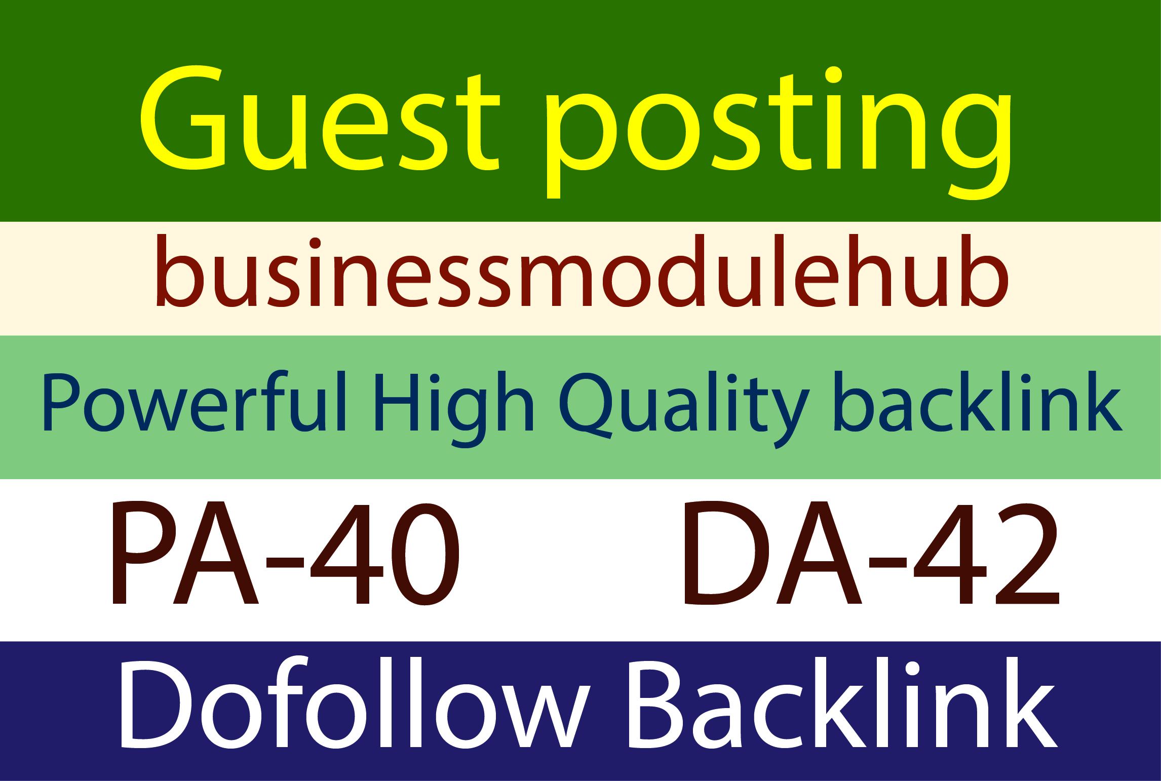 I will do write and publish guest post on businessmodulehub. com with do-follow links