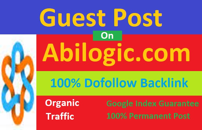 I will publish high authority guest post on abilogic. com with high quality dofollow link