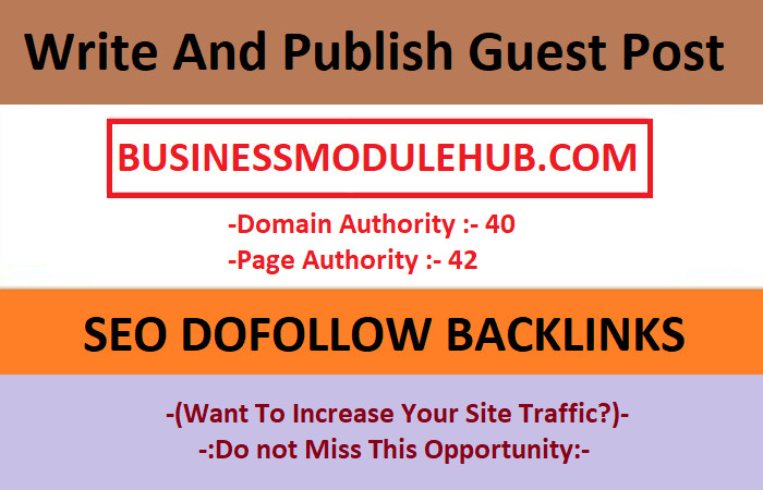 I will publish high da guest post on businessmodulehub. com with dofollow backlinks