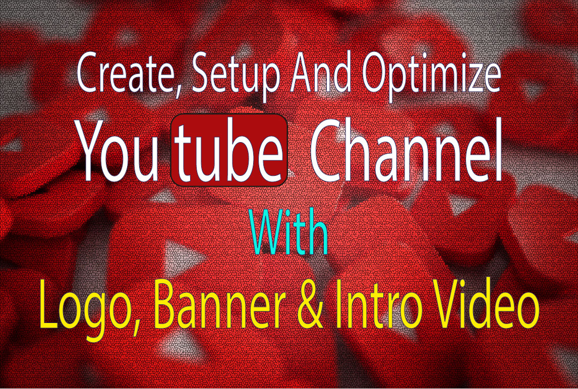 I will do create and setup YT business with logo,  banner art,  intro video