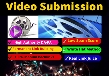 50 Video Submission backlinks high authority permanent do follow link building