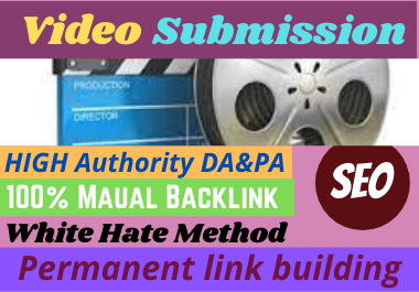 50 live Video Submission backlinks high authority permanent do follow link building