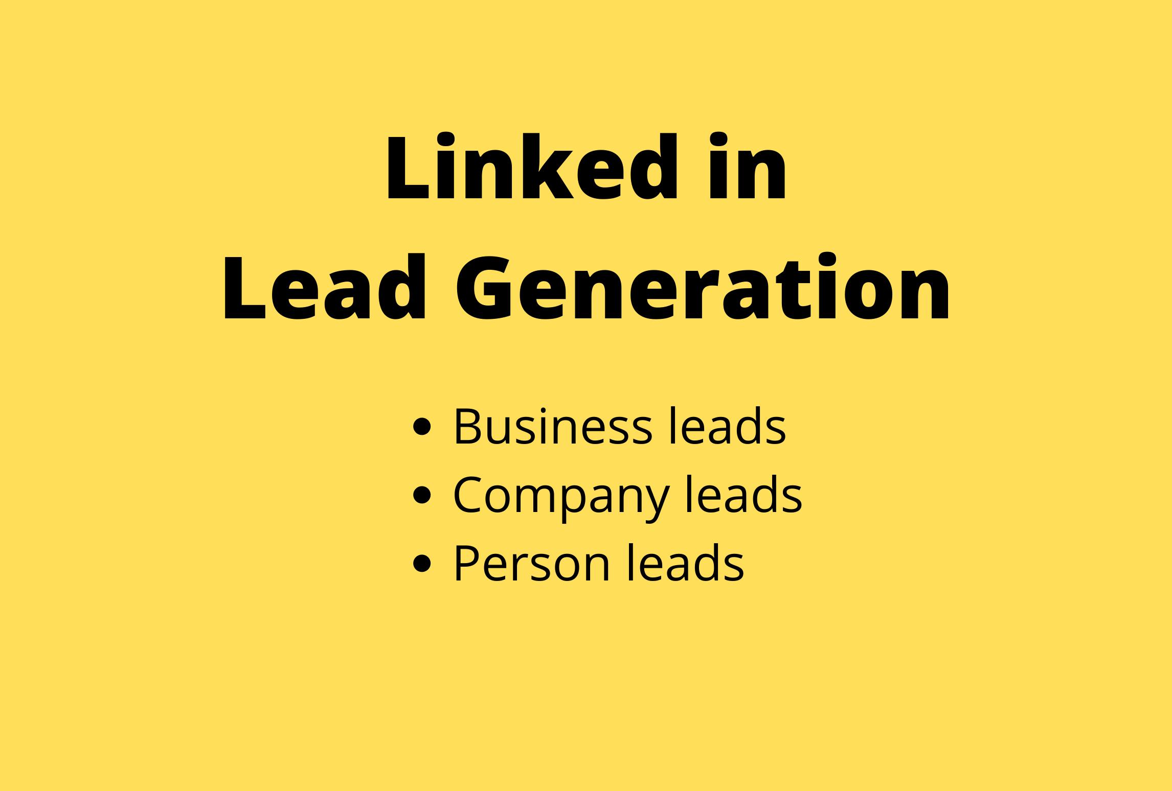 I can generate b2b LinkedIn lead generation