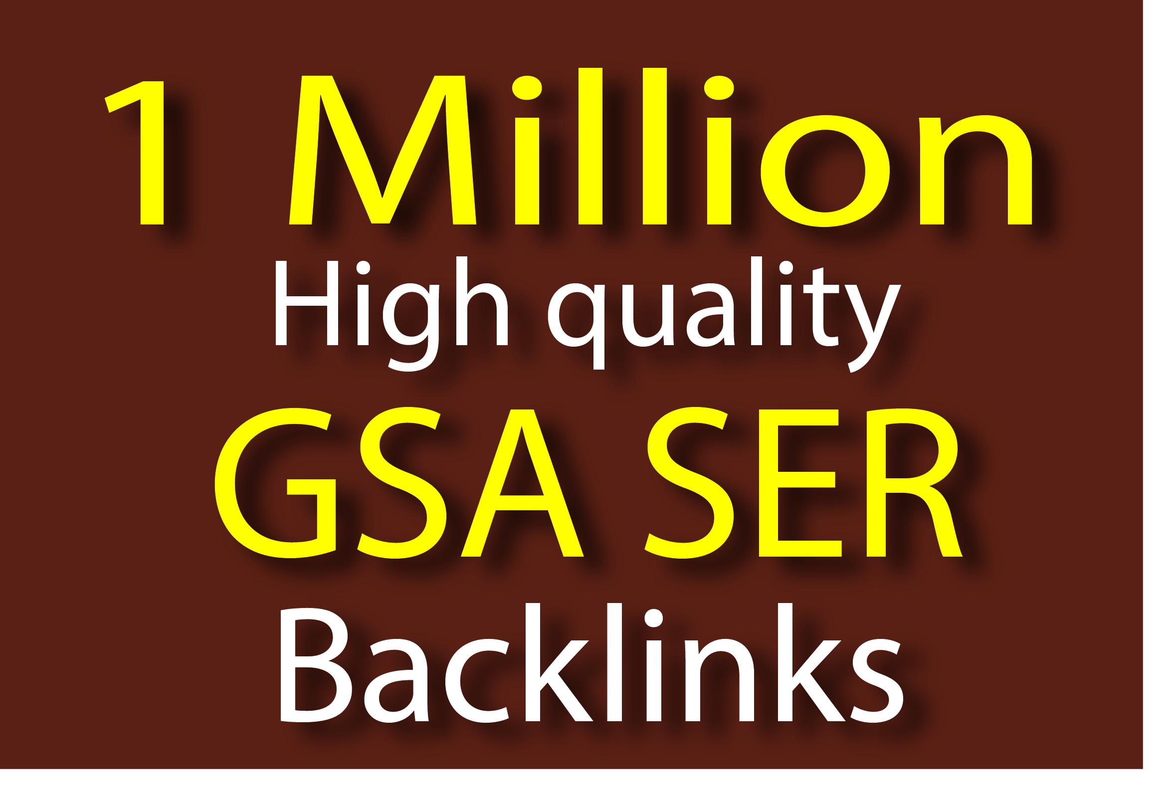 make 1 million High Authority GSA SER Backlinks For Ranking