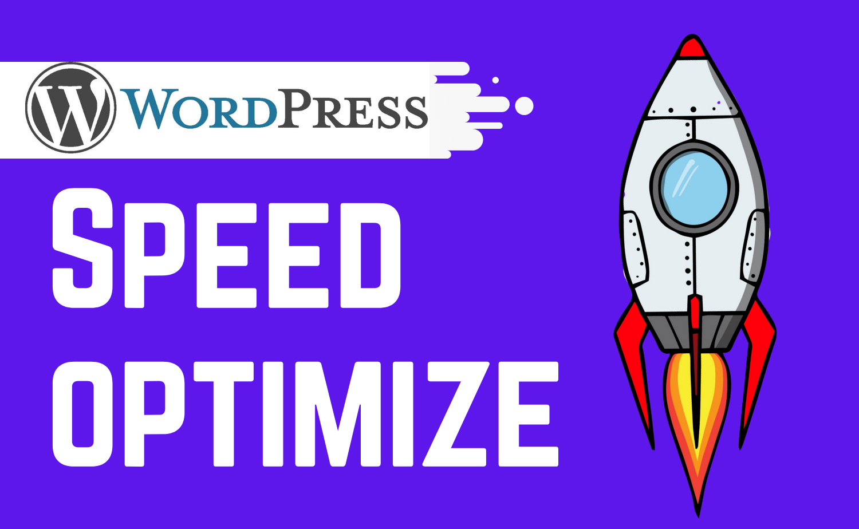 speed optimize your wordpress site