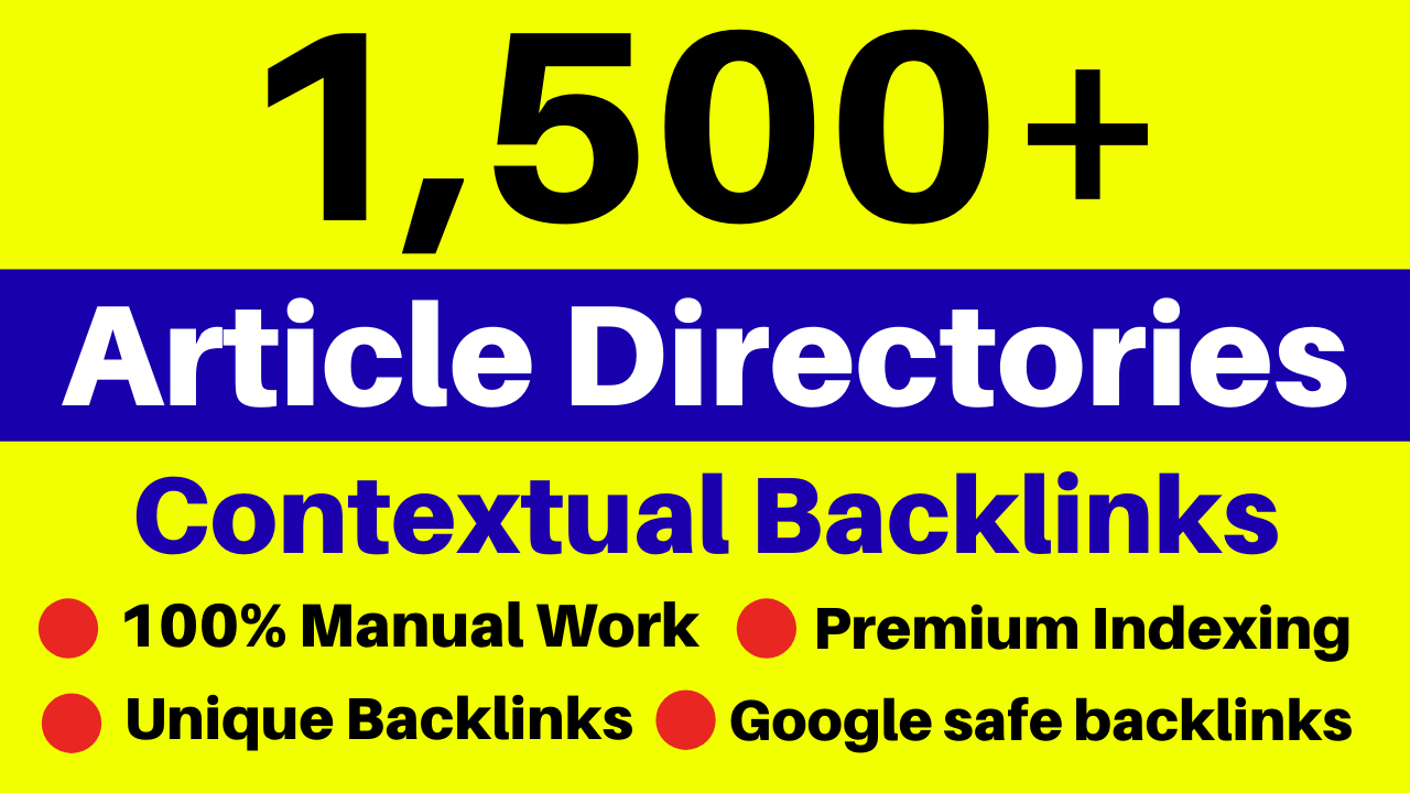 I Will Create 1500 Article Directories Contextual High Quality Backlinks