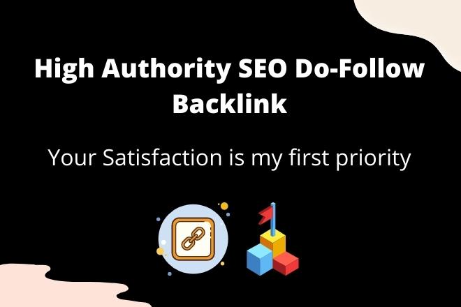 I will create high authority SEO do follow backlinks