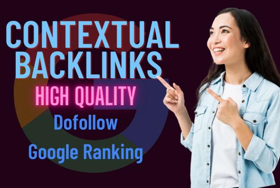 I will rank higher on google with high da SEO contextual backlinks
