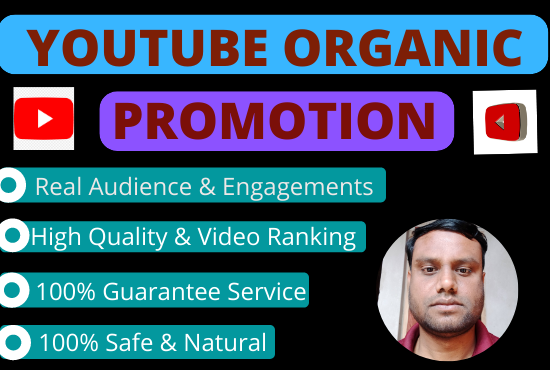 Organic You Tube Video Promotion and Social Media Marketing