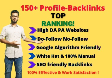 I will create 150+ Profile Backlinks Manually from High DA PA Websites