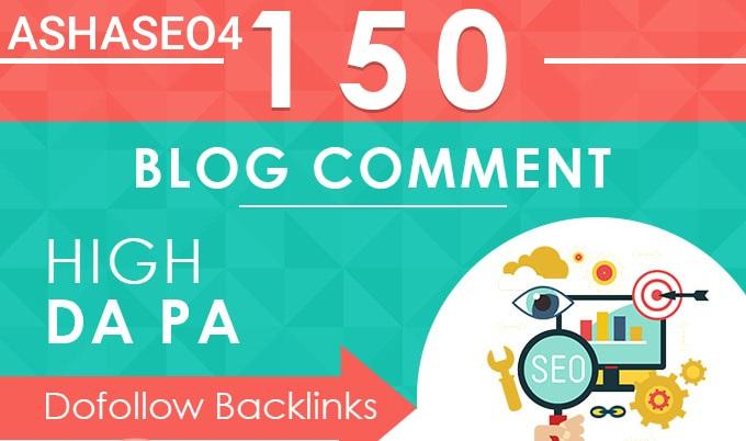 I will do 150 blog comments high da pa dofollow backlinks