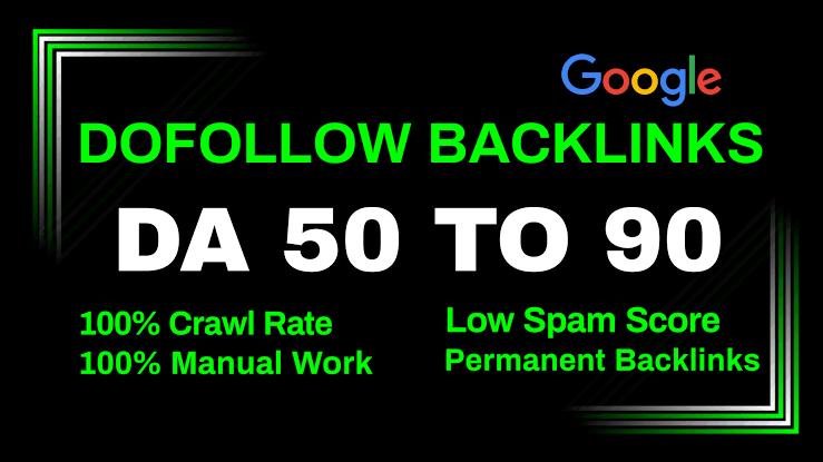 Create 750 high quality da 50 to 90 plus dofollow SEO backlinks