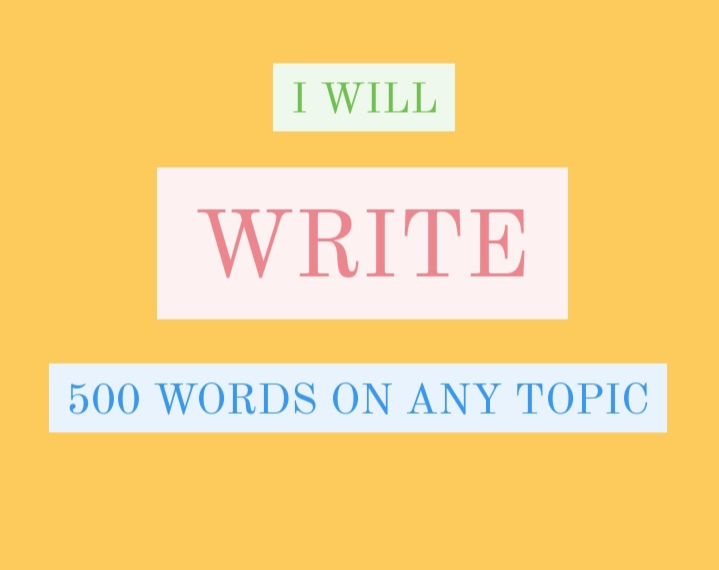 500 words Orignal and Unique Article within 24hrs 5 for your blog or else