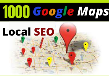 I will create 1000 Google Maps Citation local business listing,  directory submission